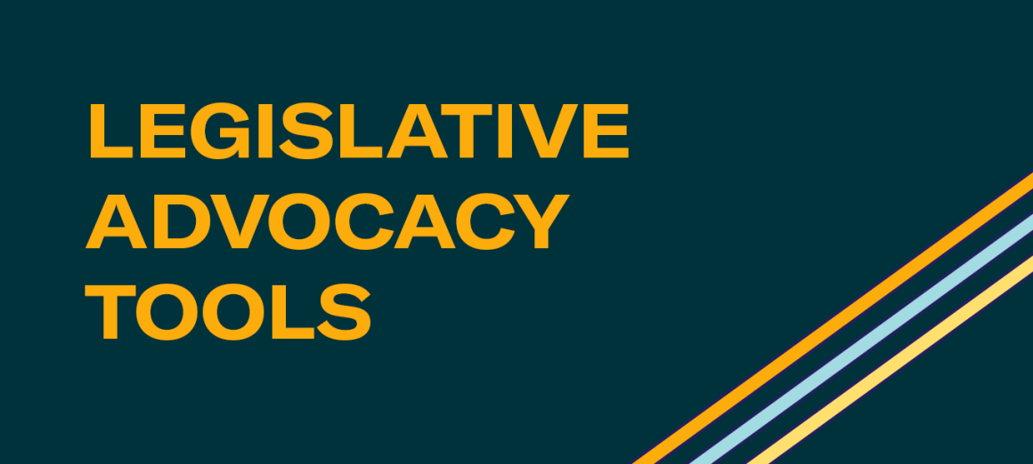 Legislative Advocacy Tools