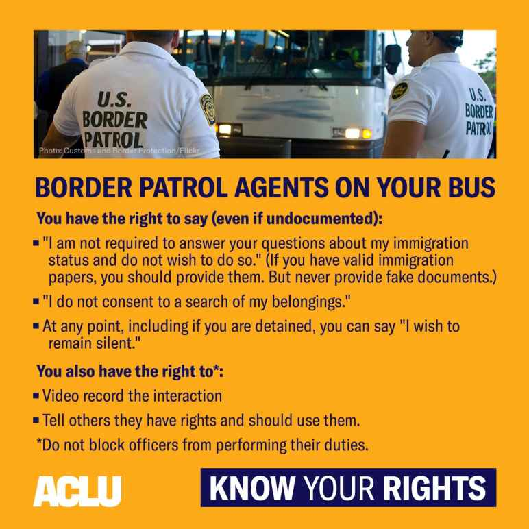 Know your rights when Customs and Border Protection agents board your bus