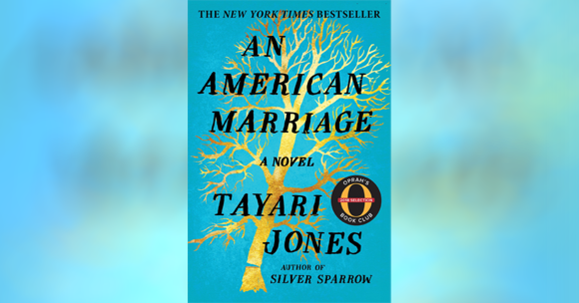 "Cover of Tayari Jones's novel, ""An American Marriage"